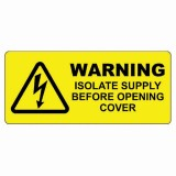 WARNING - ISOLATE SUPPLY LABEL